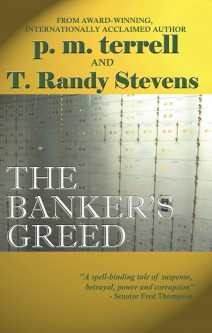 The Banker's Greed by T. Randy Stevens